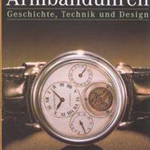 Armbanduhren Geschichte, Technik und Design