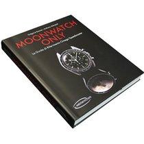 Omega MOONWATCH ONLY - El Libro relojes Omega Speedmaster