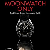 Omega MOONWATCH ONLY Il libro completo su OMEGA SPEEDMASTER